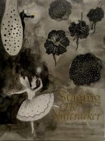 "Книга ""Staging The Nutcracker"" / ""Сцены Щелкунчика"""